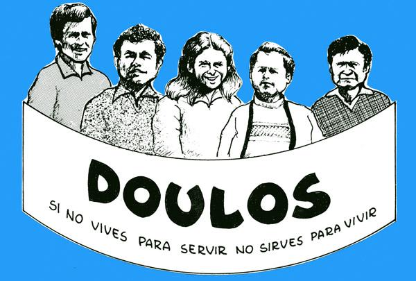Doulus: Si no vives para servir no sirves para vivir