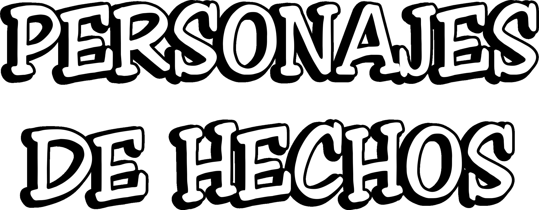 Pesonajes de Hechos: 20 lecciones